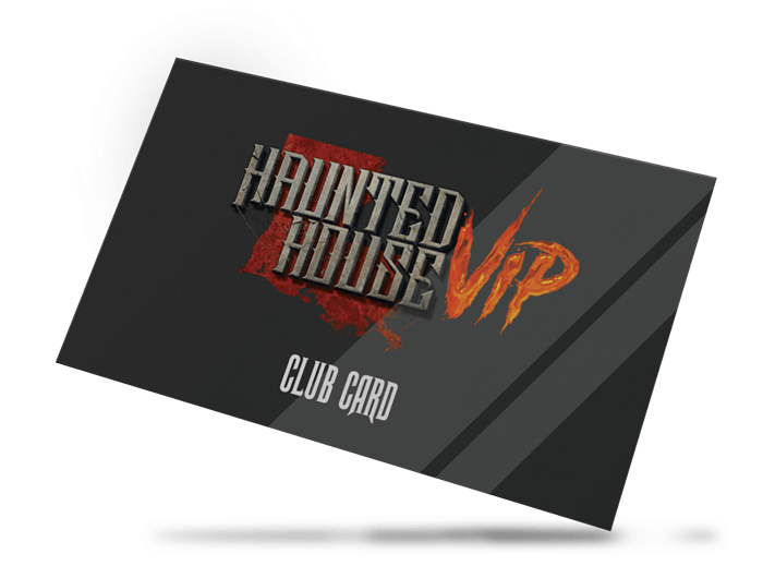 Haunted House VIP Club Card